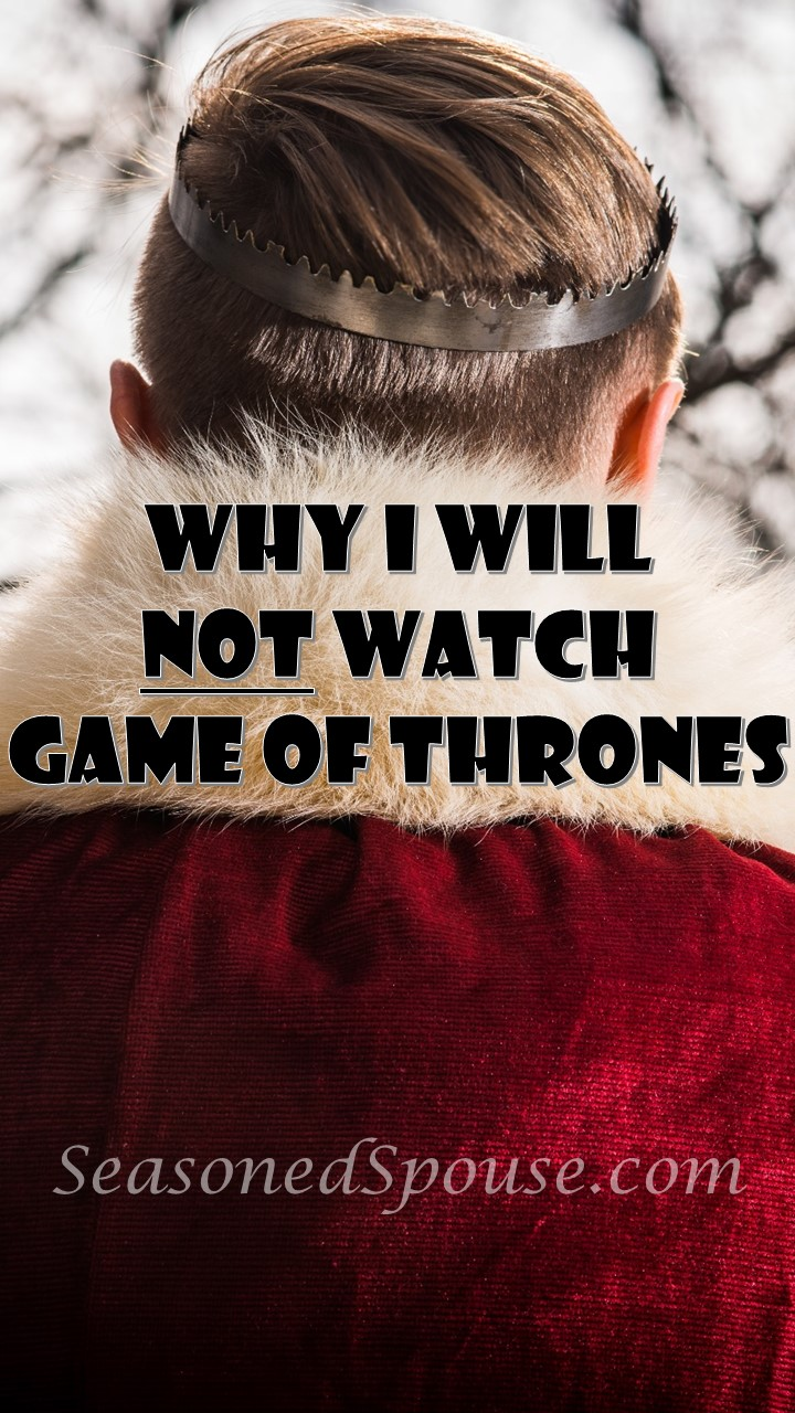 Why I Don T Use Seasonal Capsule Wardrobes: Why I Will NOT Watch Game Of Thrones