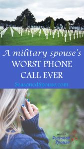 This is the worst phone call you can receive as a military spouse. #MemorialDay